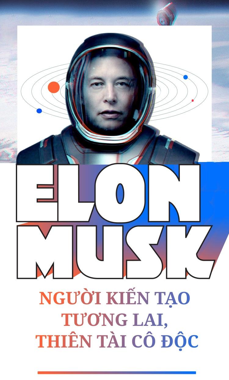 Elon Musk - nguoi kien tao tuong lai, thien tai co doc hinh anh 1
