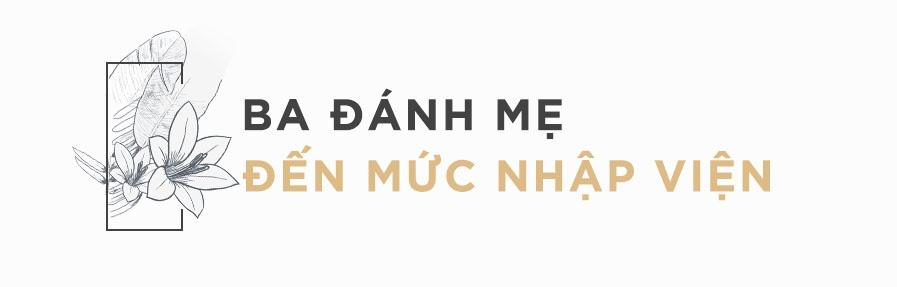 Bao Anh: 'Me toi bi ba danh be bet mau, phai uong thuoc tam than' hinh anh 2