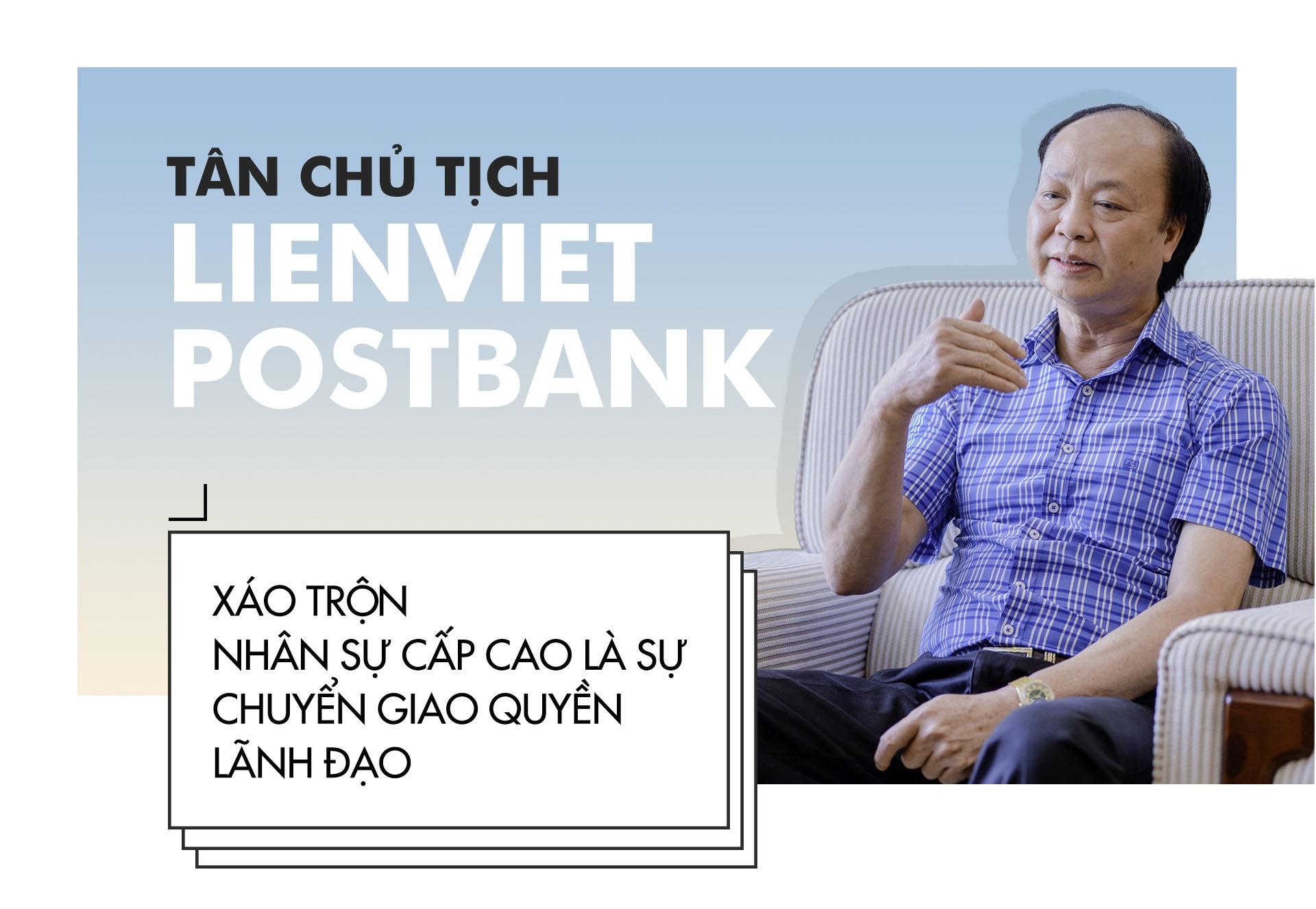 Tan chu tich LienVietPostBank: 'Ve gia toi van khoi nghiep cung nen' hinh anh 2