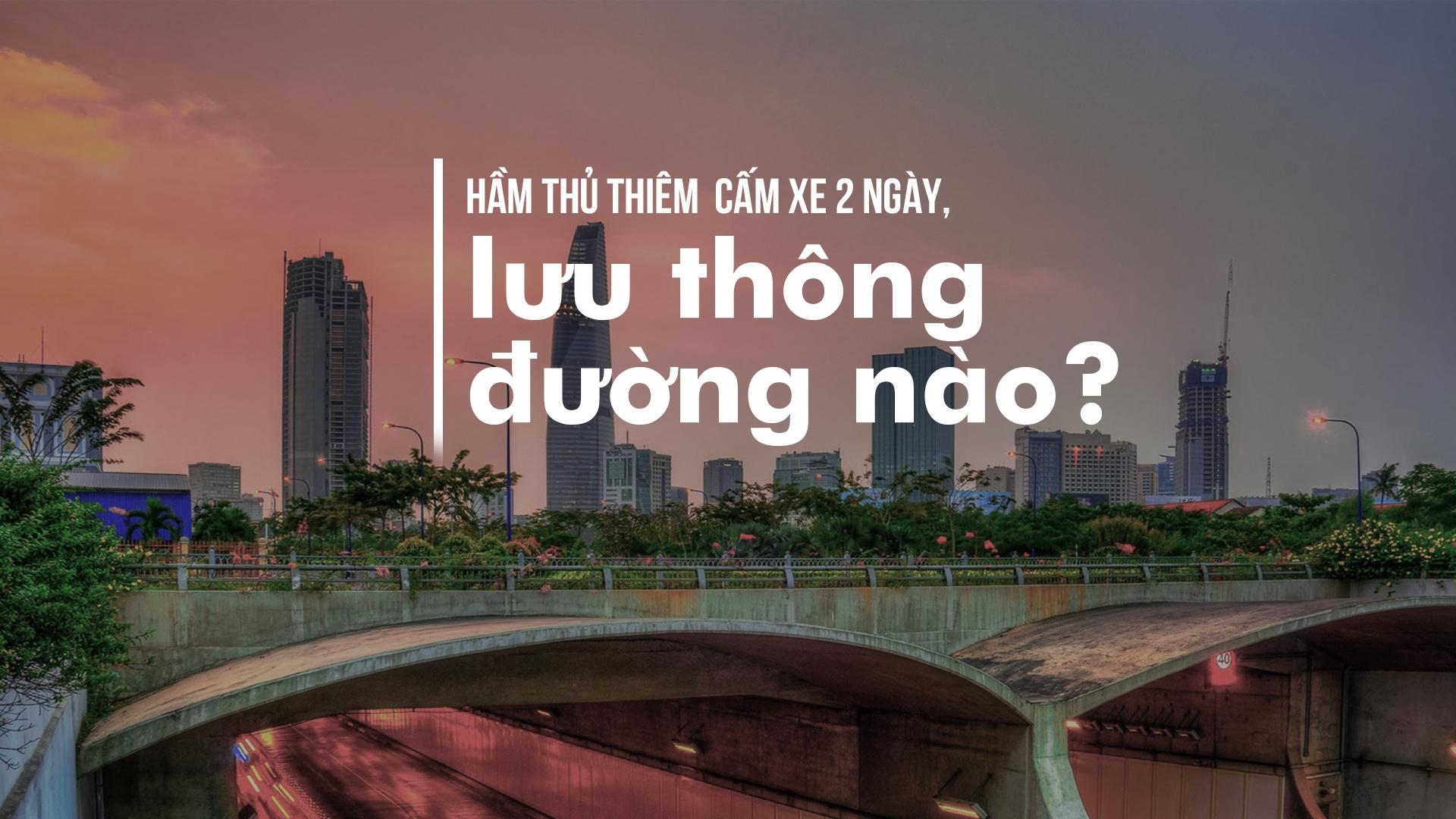 Ham Thu Thiem cam xe 2 ngay, di duong nao? hinh anh 1