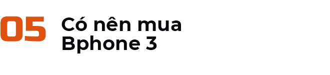 Danh gia Bphone 3 - no luc nghiem tuc cua smartphone Viet hinh anh 16