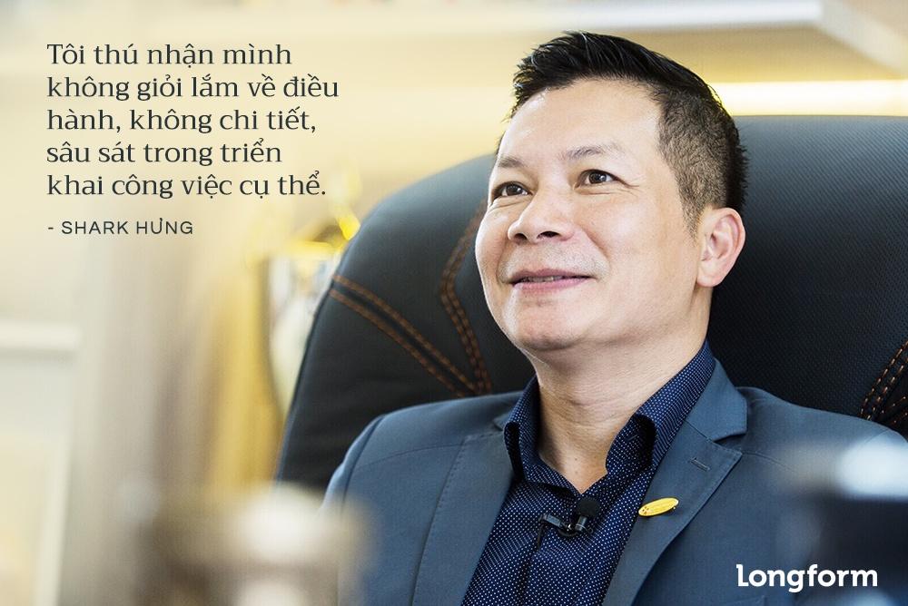 Shark Hung: 'Toi thu nhan khong gioi dieu hanh dau' hinh anh 10