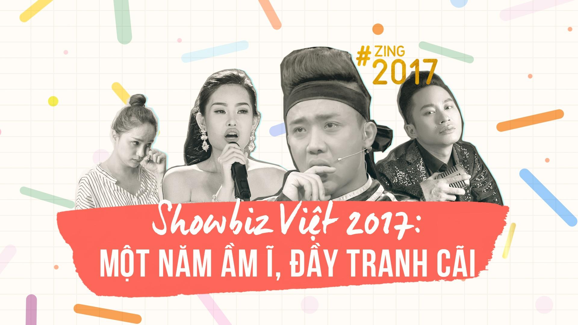 Showbiz Viet 2017: Am i va cai va hinh anh 1