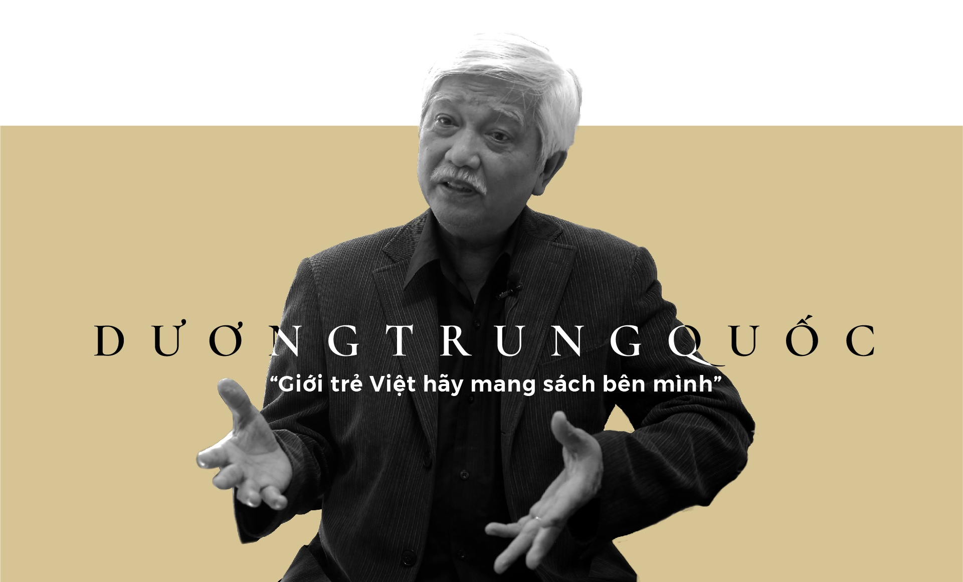 Nha su hoc Duong Trung Quoc: 'Gioi tre Viet hay mang sach ben minh' hinh anh 2