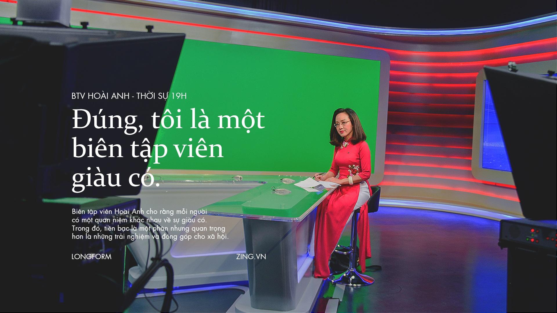 Hoai Anh cua Thoi su VTV: 'Dung, toi la mot bien tap vien giau co' hinh anh 2
