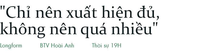 Hoai Anh cua Thoi su VTV: 'Dung, toi la mot bien tap vien giau co' hinh anh 11