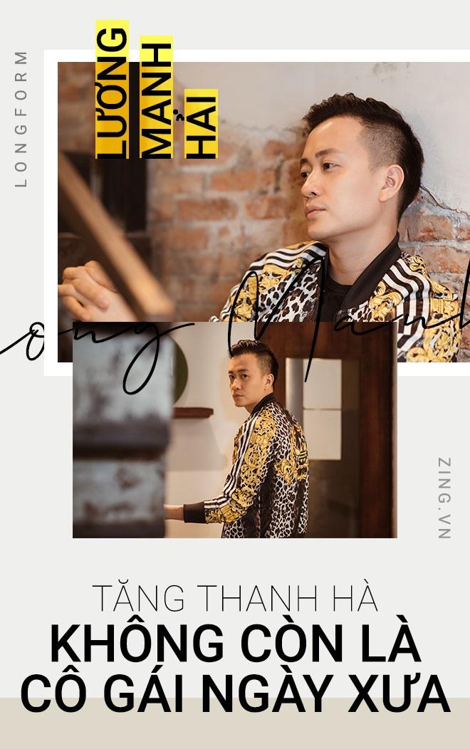 Luong Manh Hai noi ve Tang Thanh Ha anh 1