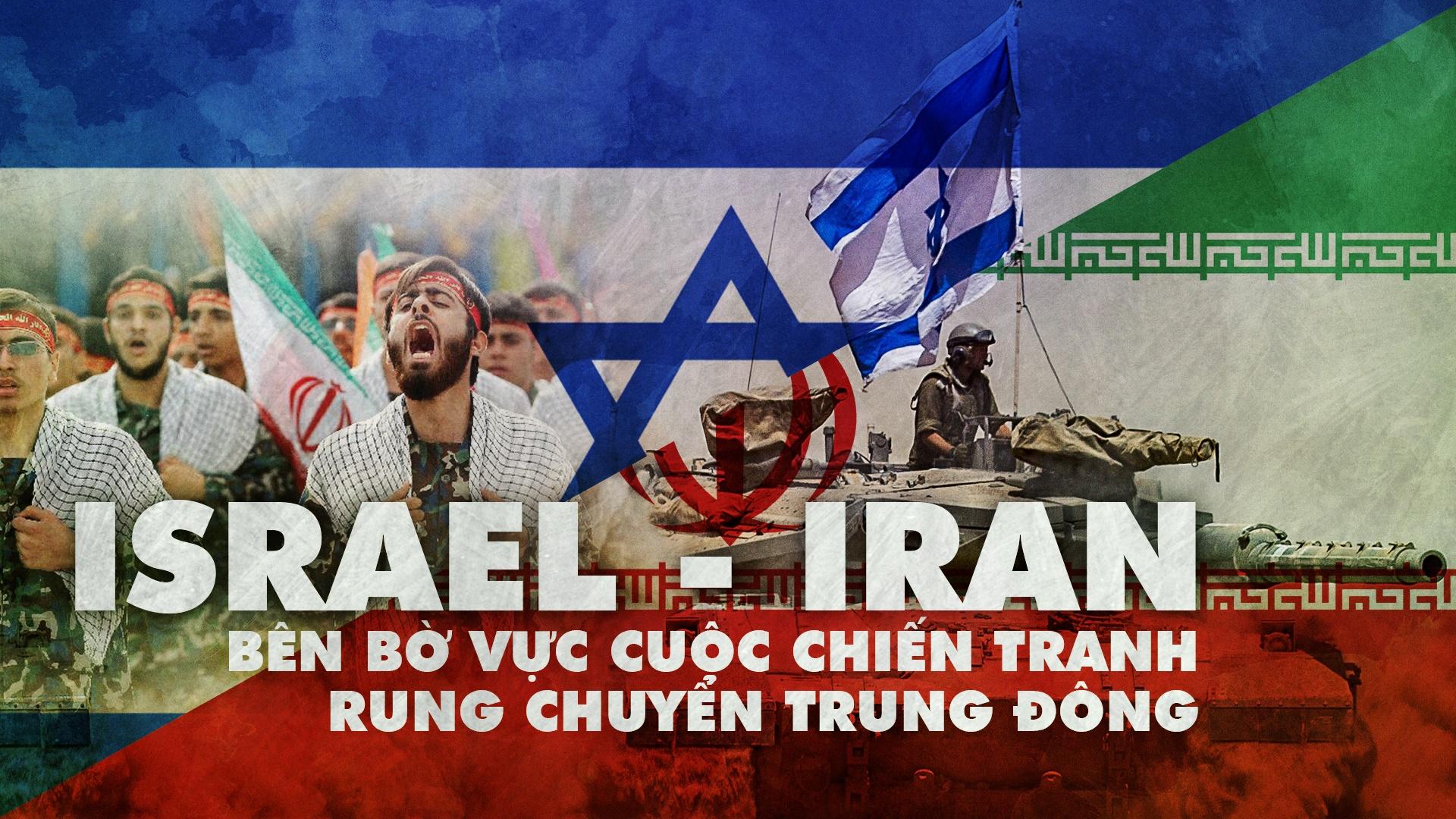 Iran - Israel: Ben mieng ho chien tranh rung chuyen Trung Dong hinh anh 2