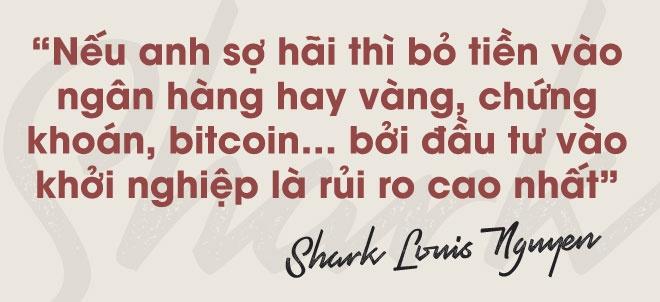Shark Louis Nguyen: O Viet Nam, nhieu ban tre hung len la khoi nghiep hinh anh 8