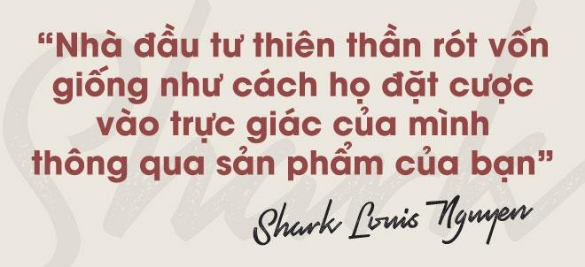 Shark Louis Nguyen: O Viet Nam, nhieu ban tre hung len la khoi nghiep hinh anh 5