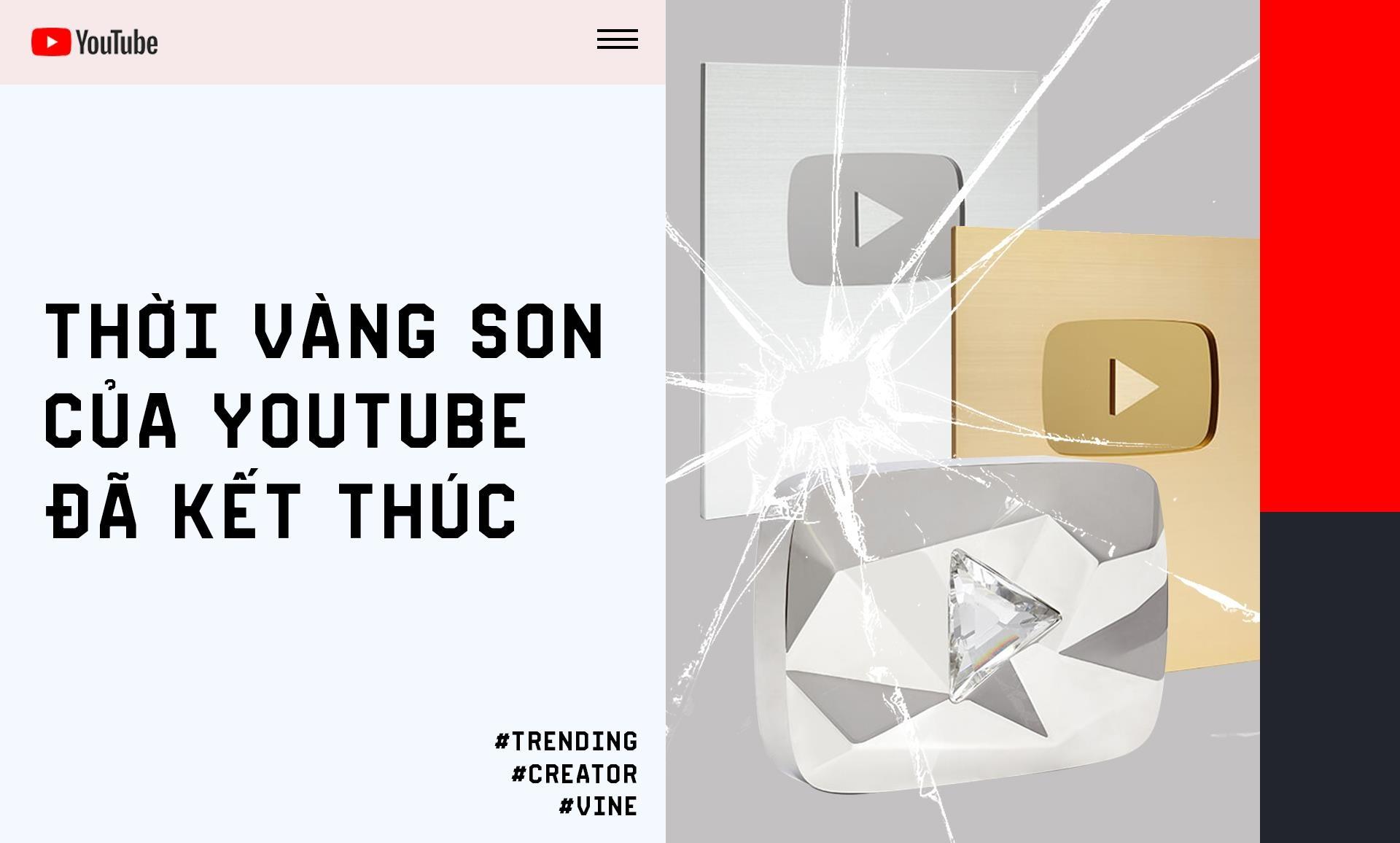 Thoi vang son cua YouTube da ket thuc hinh anh 2