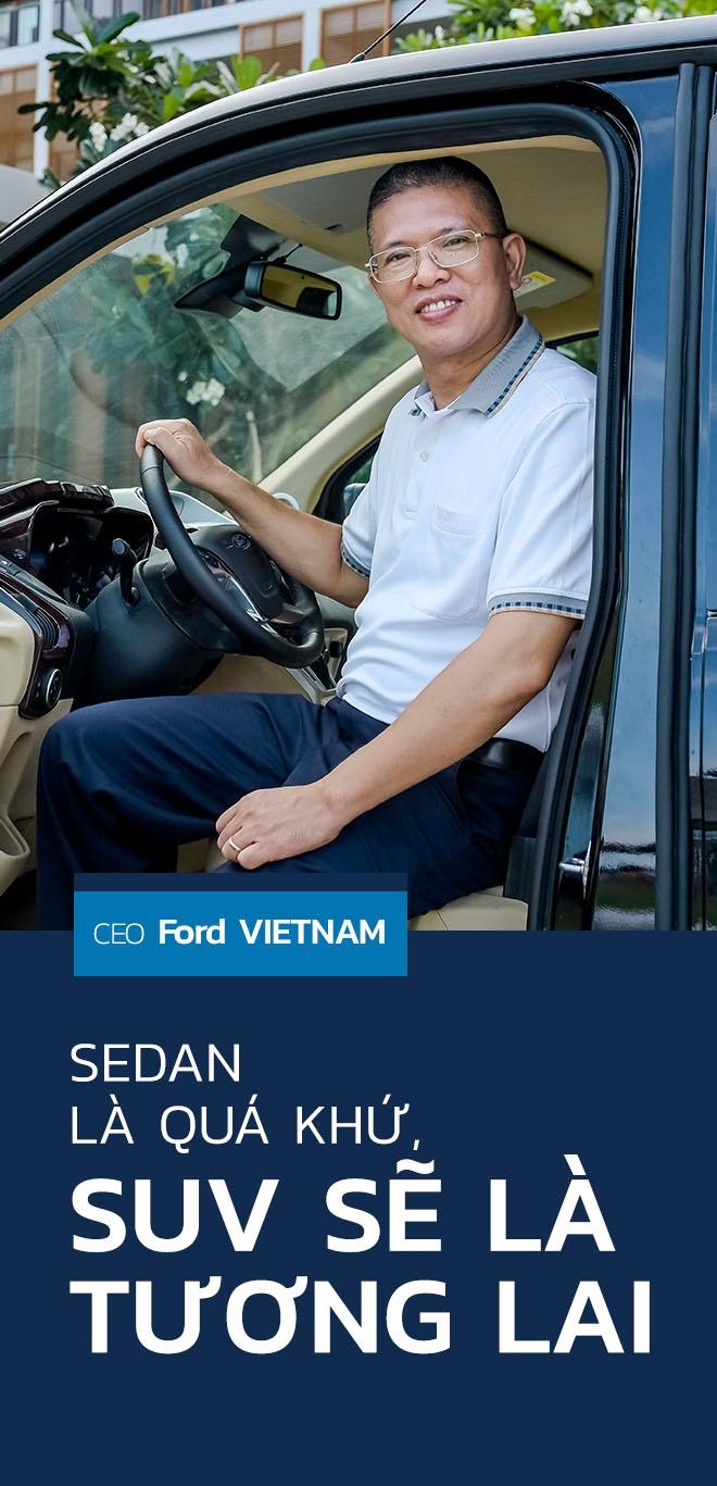 CEO Ford Việt Nam: 'Sedan đã là quá khứ, SUV mới là tương lai'