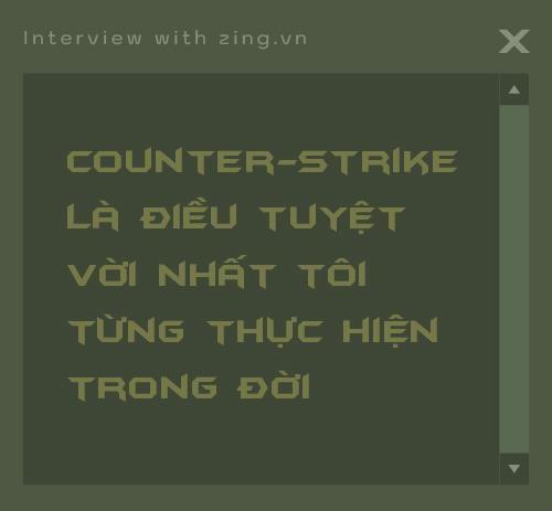 Cha de Counter-Strike Le Minh tu hao la nguoi Viet anh 4