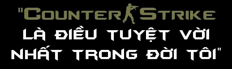 Cha de Counter-Strike: 'Toi de bi lua, muon ve tham Viet Nam' hinh anh 3