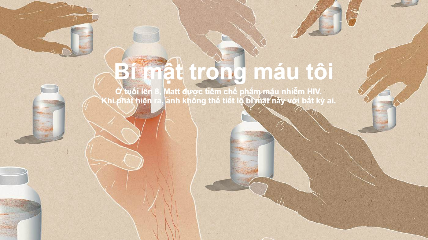 'Bi mat trong mau toi': Mang HIV nam 8 tuoi va hoi sinh tu vuc tham hinh anh 1