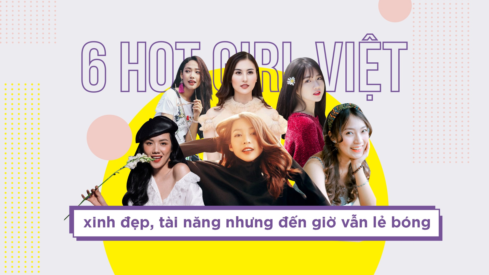 6 hot girl Viet xinh dep, tai nang nhung den gio van le bong hinh anh 1