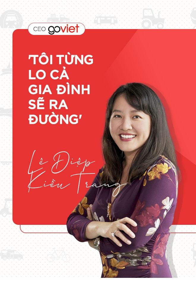 CEO Go-Viet Le Diep Kieu Trang: 'Toi tung lo ca gia dinh se ra duong' hinh anh 1