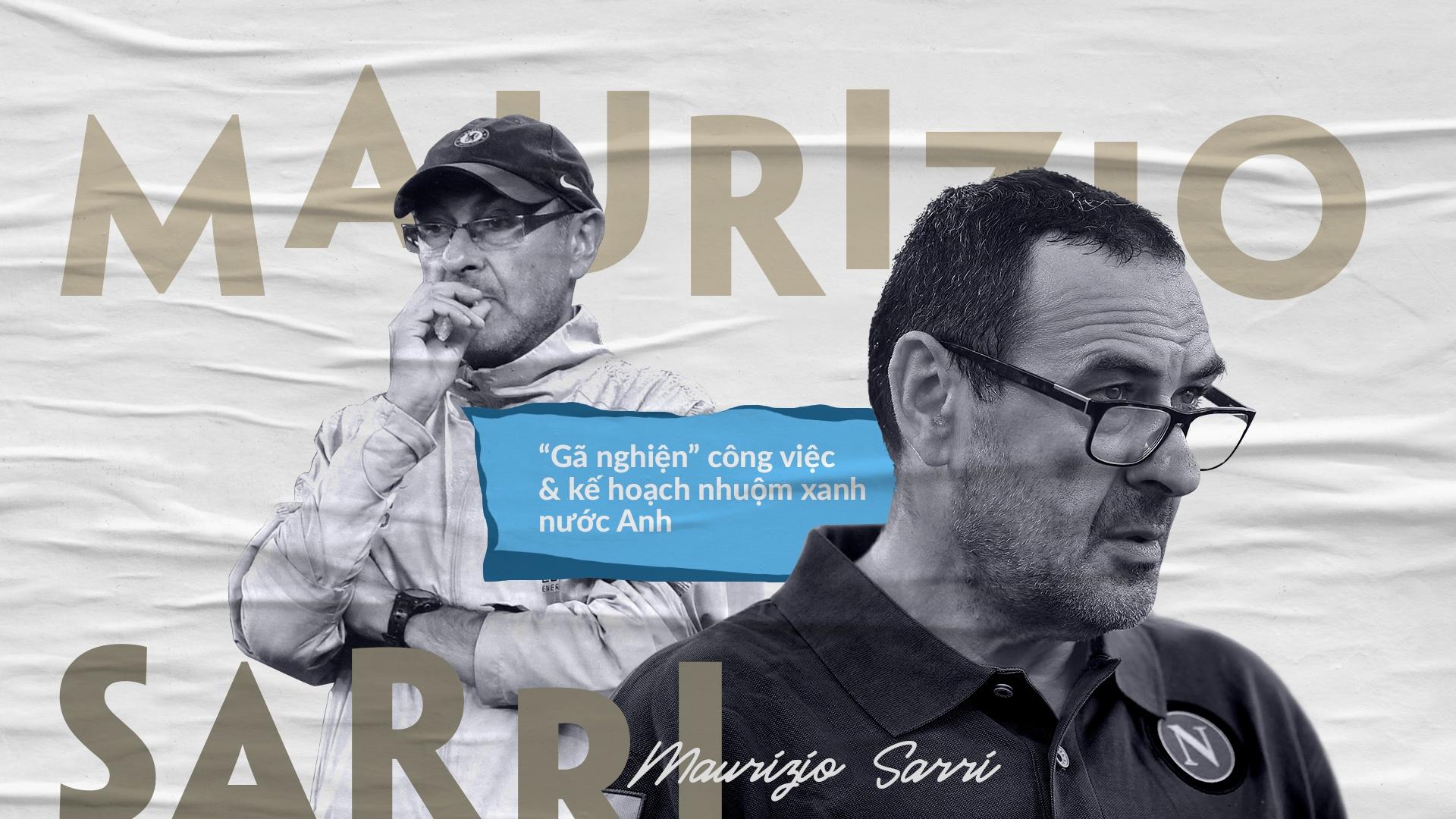 Maurizio Sarri - 'ga nghien' cong viec va ke hoach nhuom xanh nuoc Anh hinh anh 2