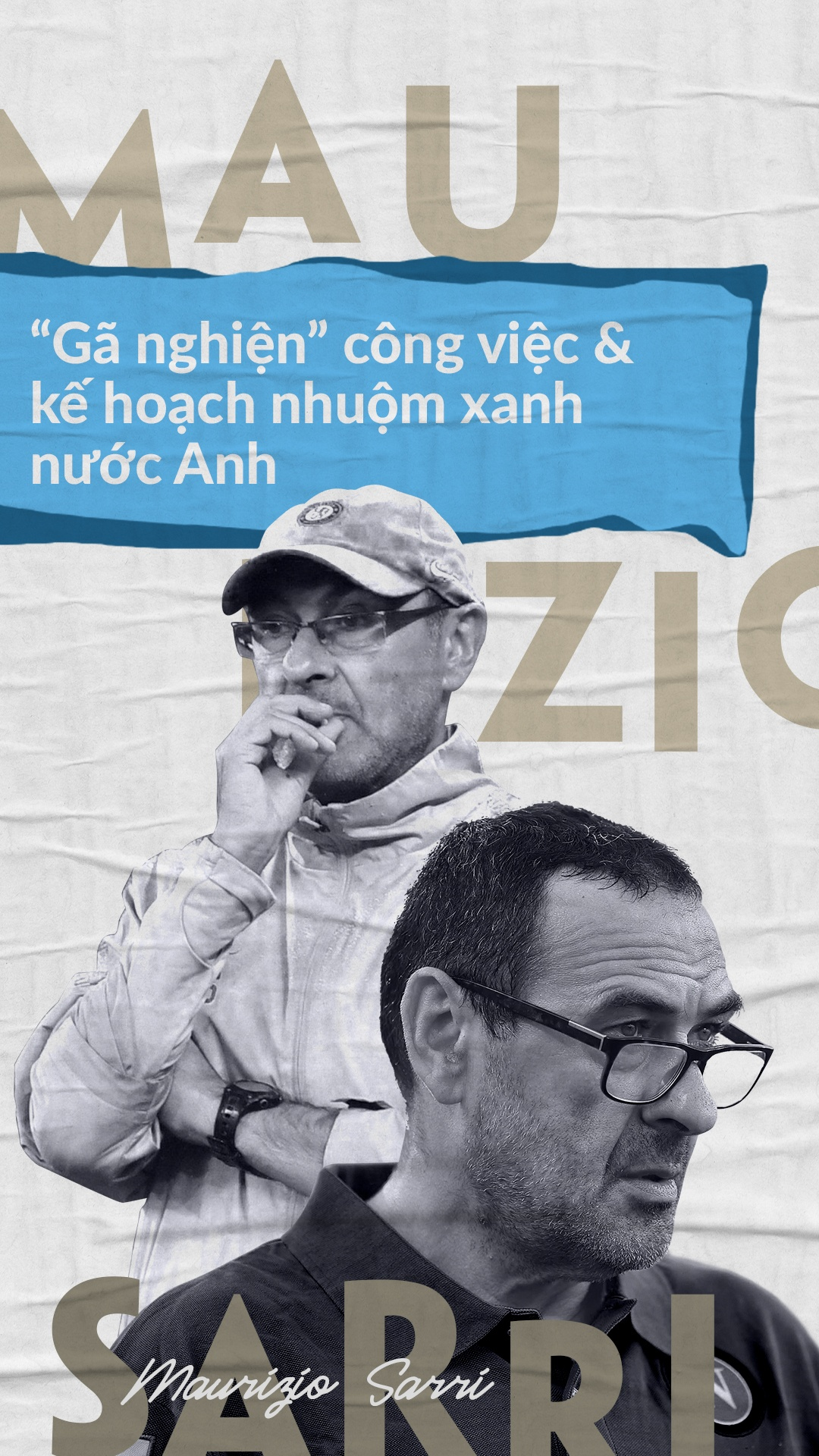 Maurizio Sarri - 'ga nghien' cong viec va ke hoach nhuom xanh nuoc Anh hinh anh 1