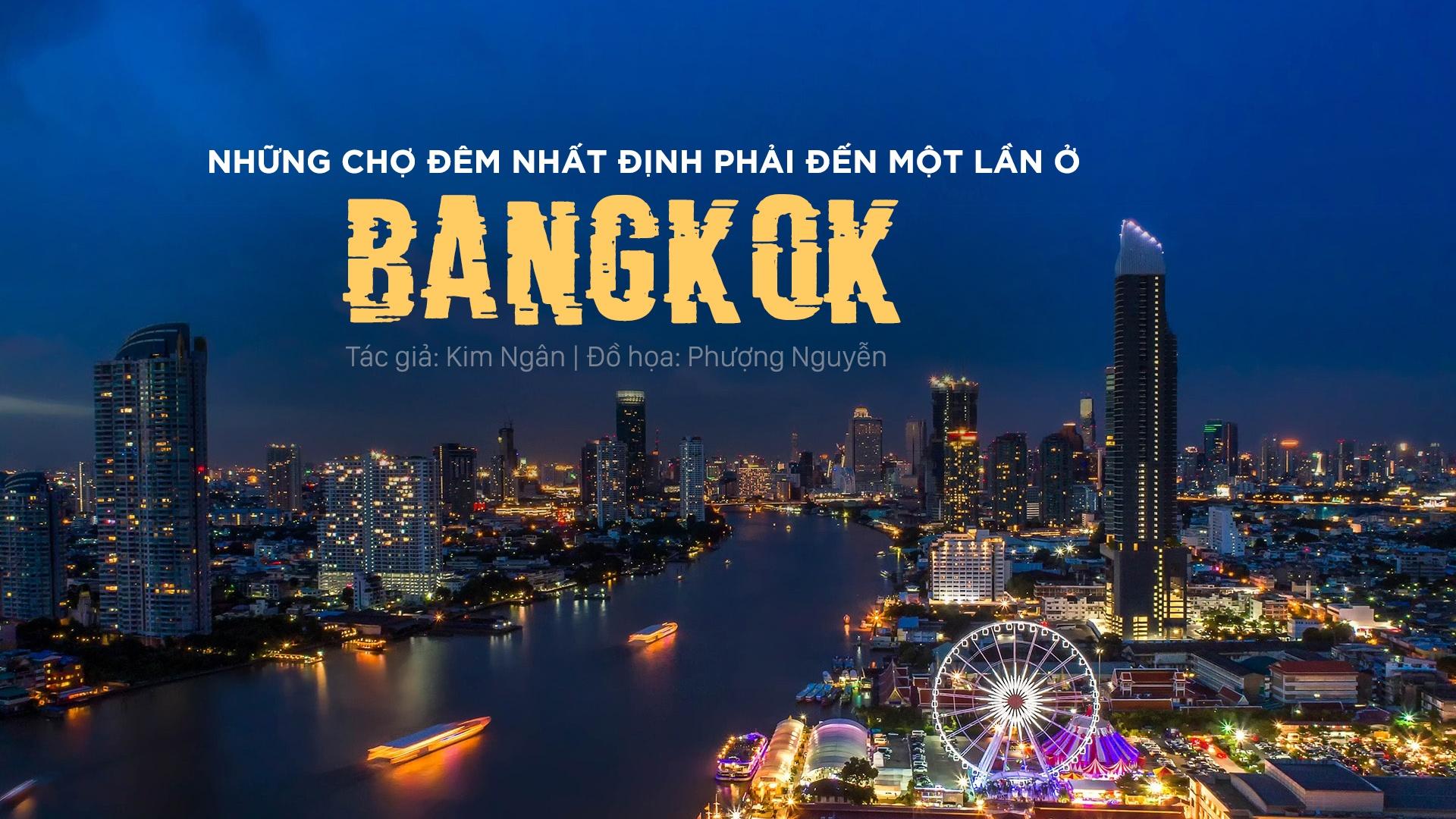 7 khu cho dem khien ban mai me quen loi ve o Bangkok hinh anh 1