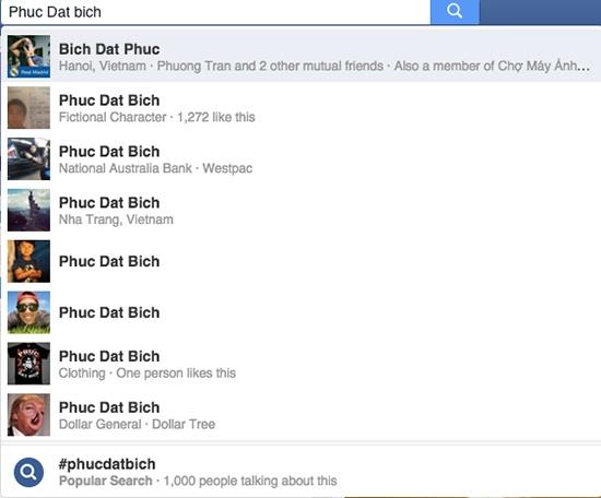 Có khá nhiều người dùng Việt mang tên Phuc Dat Bich trên Facebook, nhưng không bị mạng xã hội này