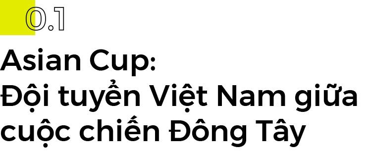 Tuyen Viet Nam den Asian Cup 2019 va cham toi buc tuong chau luc hinh anh 3