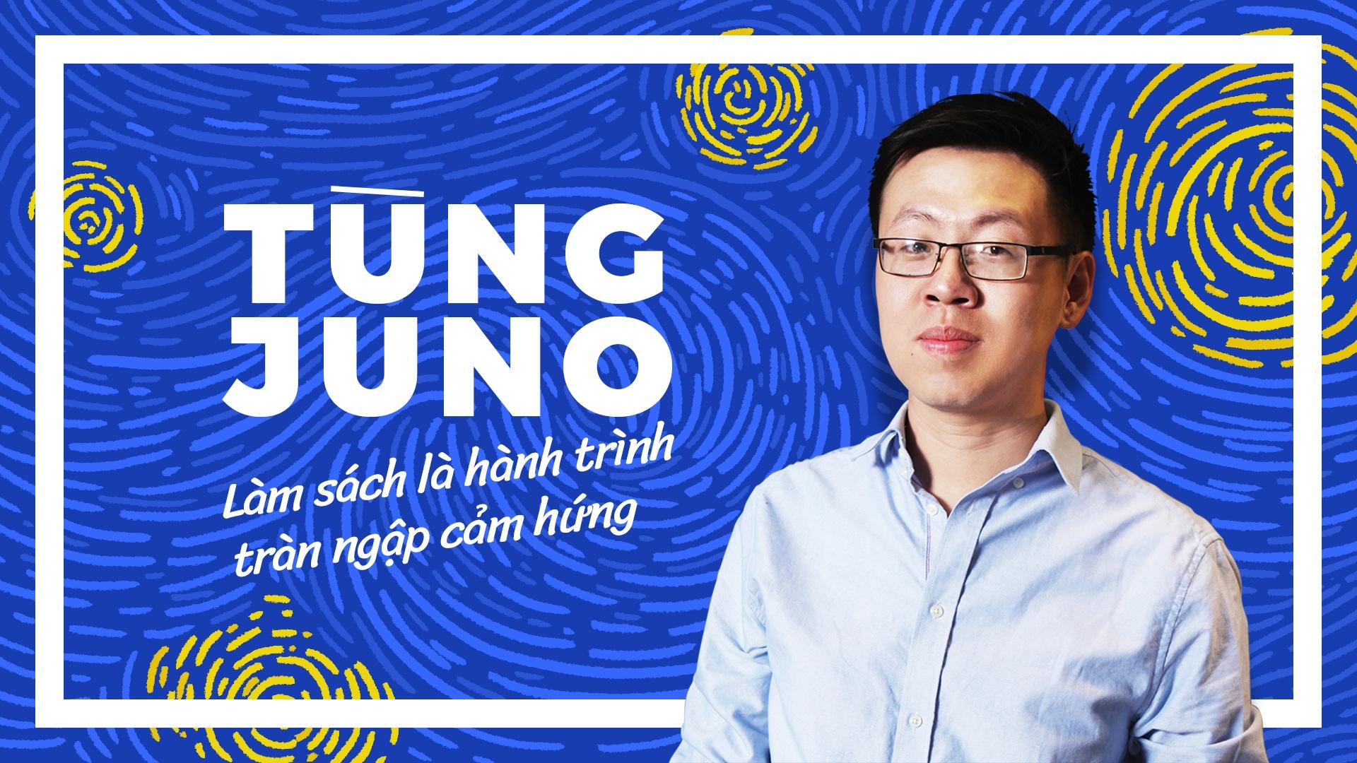 Tung Juno: 'Lam sach la hanh trinh tran ngap cam hung' hinh anh 2