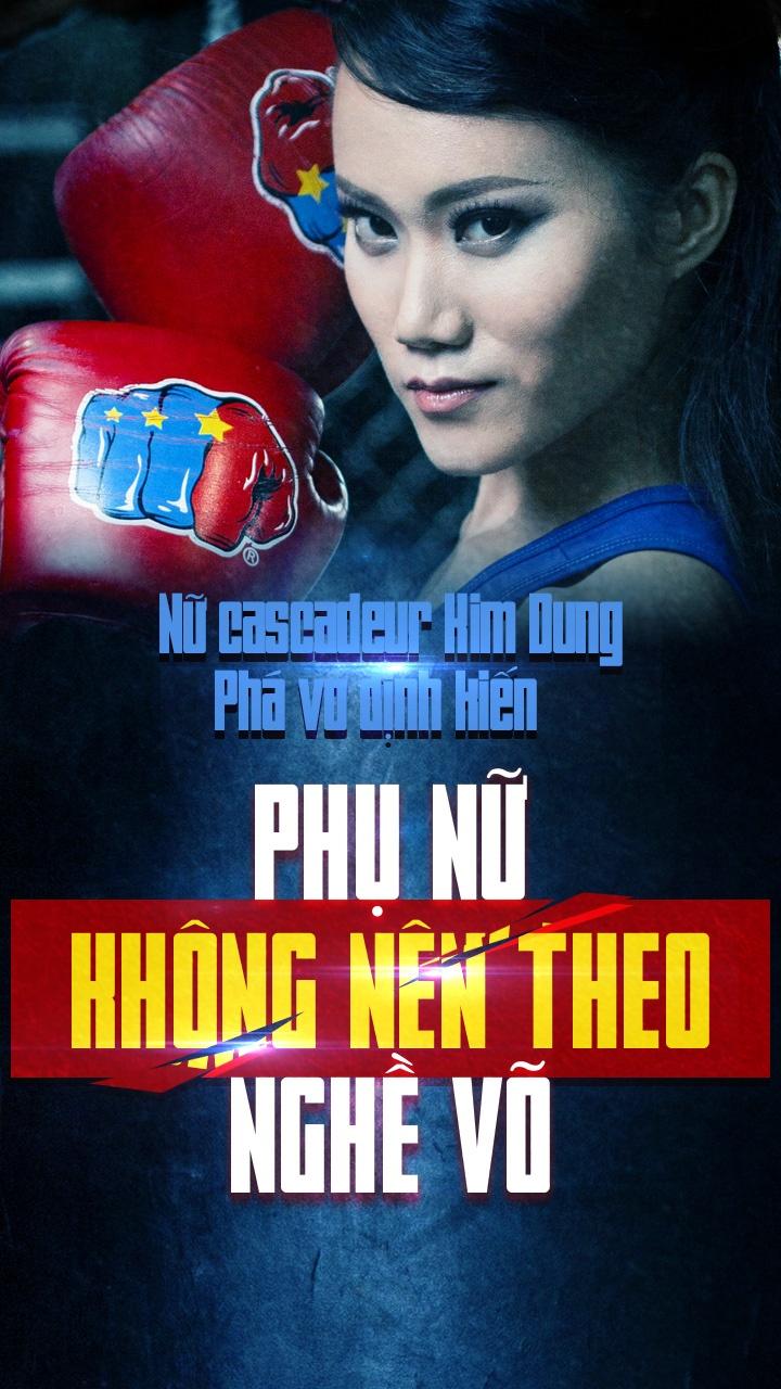 Nu cascadeur Kim Dung: Pha vo dinh kien phu nu khong nen theo nghe vo hinh anh 1