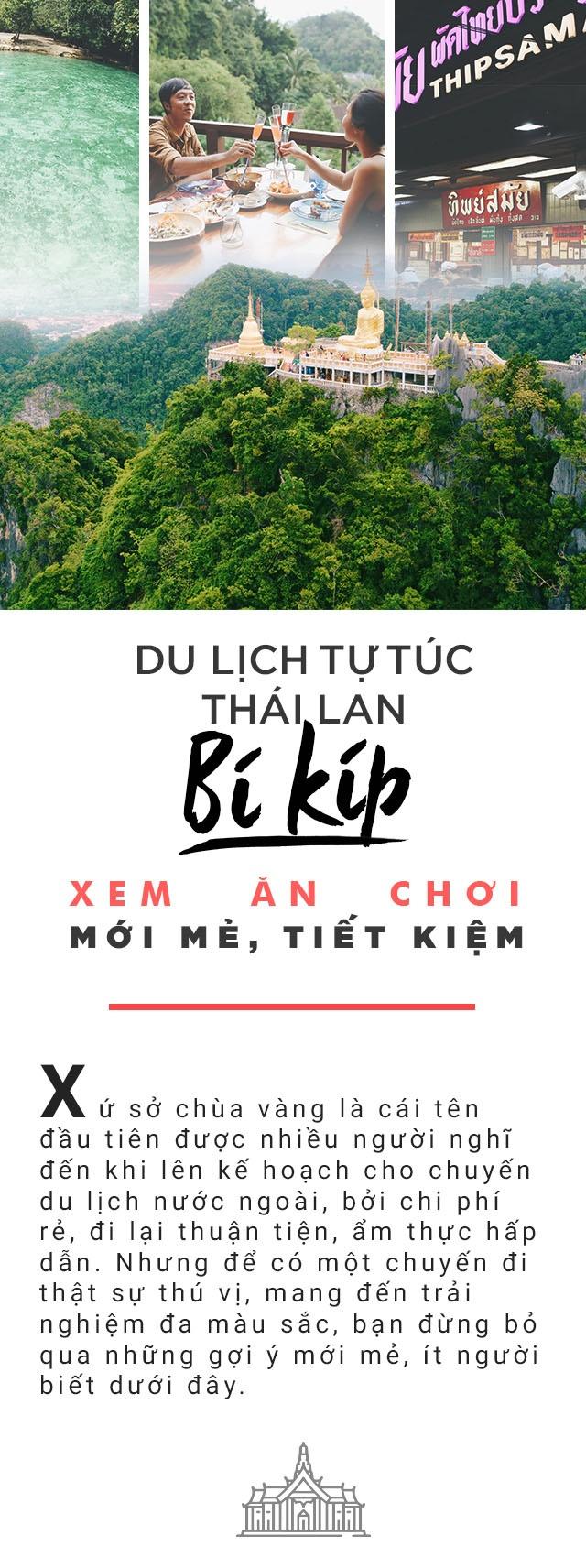Du lich tu tuc Thai Lan: Bi kip xem - an - choi moi me, tiet kiem hinh anh 1