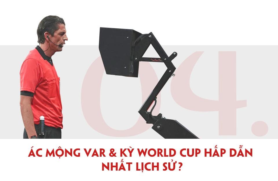 World Cup 2018: Kich tinh, bat ngo, tranh cai va hap dan nhat lich su? hinh anh 13