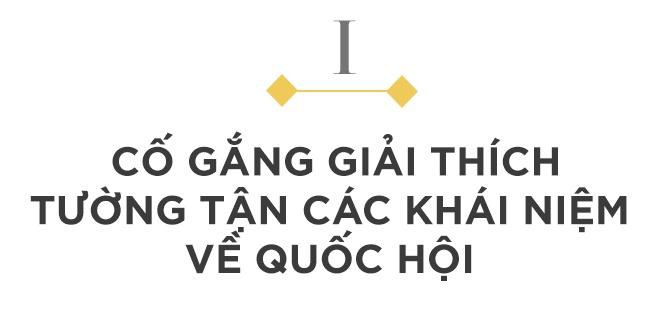 'Thach thuc trong van hanh Quoc hoi nhieu khi la khai niem' hinh anh 3
