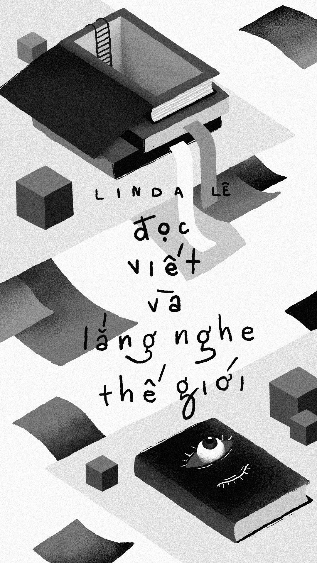 Linda Le: 'Doc, viet va lang nghe the gioi' hinh anh 1
