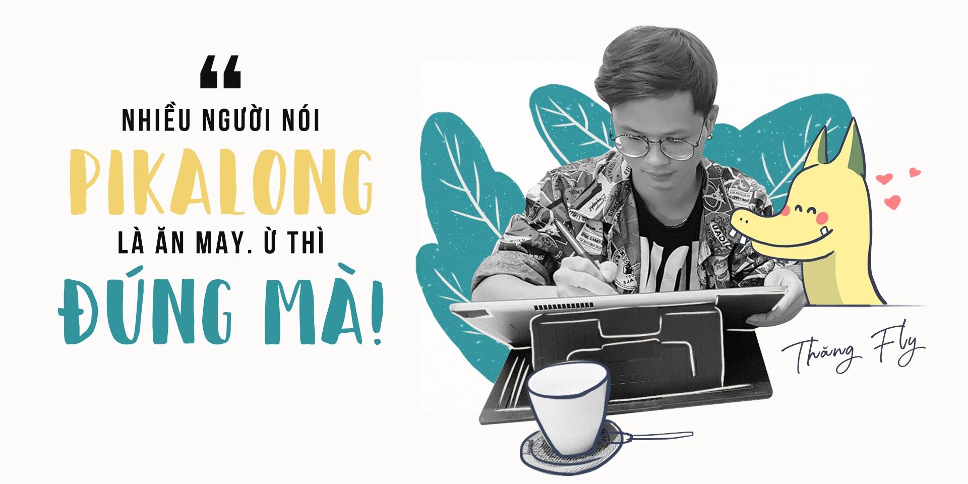 Hoa si Thang Fly: 'Nhieu nguoi noi Pikalong la an may, u thi dung ma!' hinh anh 1