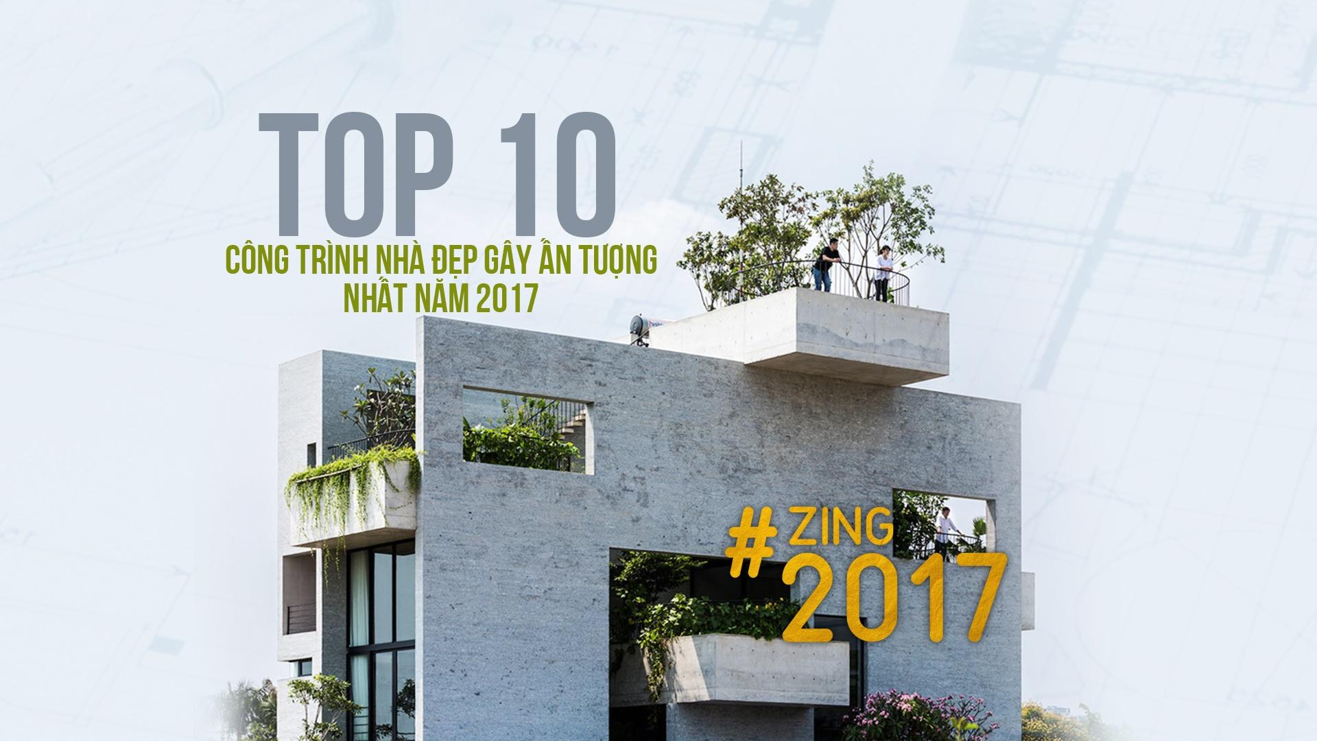Top 10 cong trinh nha dep gay an tuong nam 2017 hinh anh 1