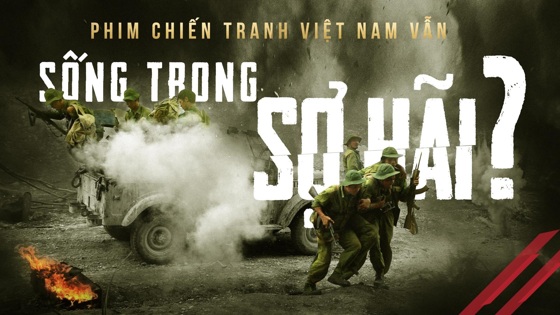Phim chien tranh Viet Nam van song trong so hai? hinh anh 1