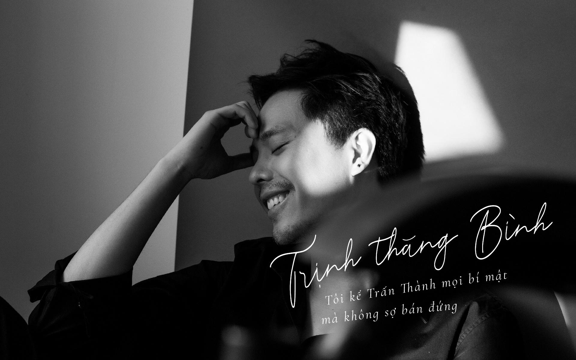 Trinh Thang Binh: 'Toi ke Tran Thanh moi bi mat ma khong so ban dung' hinh anh 2