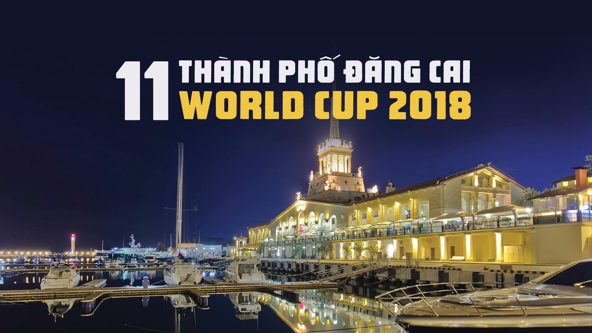 Kham pha 11 thanh pho cua Nga dang cai World Cup 2018 hinh anh 1