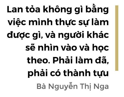 Doanh nhan Nguyen Thi Nga: Bat ke lam gi toi luon mang tam the di thi hinh anh 8