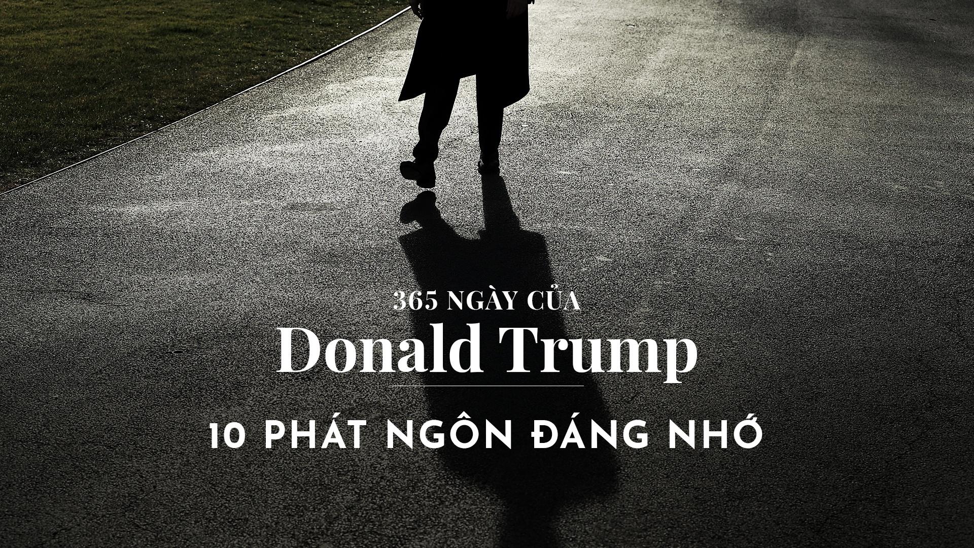 10 phat ngon an tuong trong nam dau tien cua Tong thong Trump hinh anh 1
