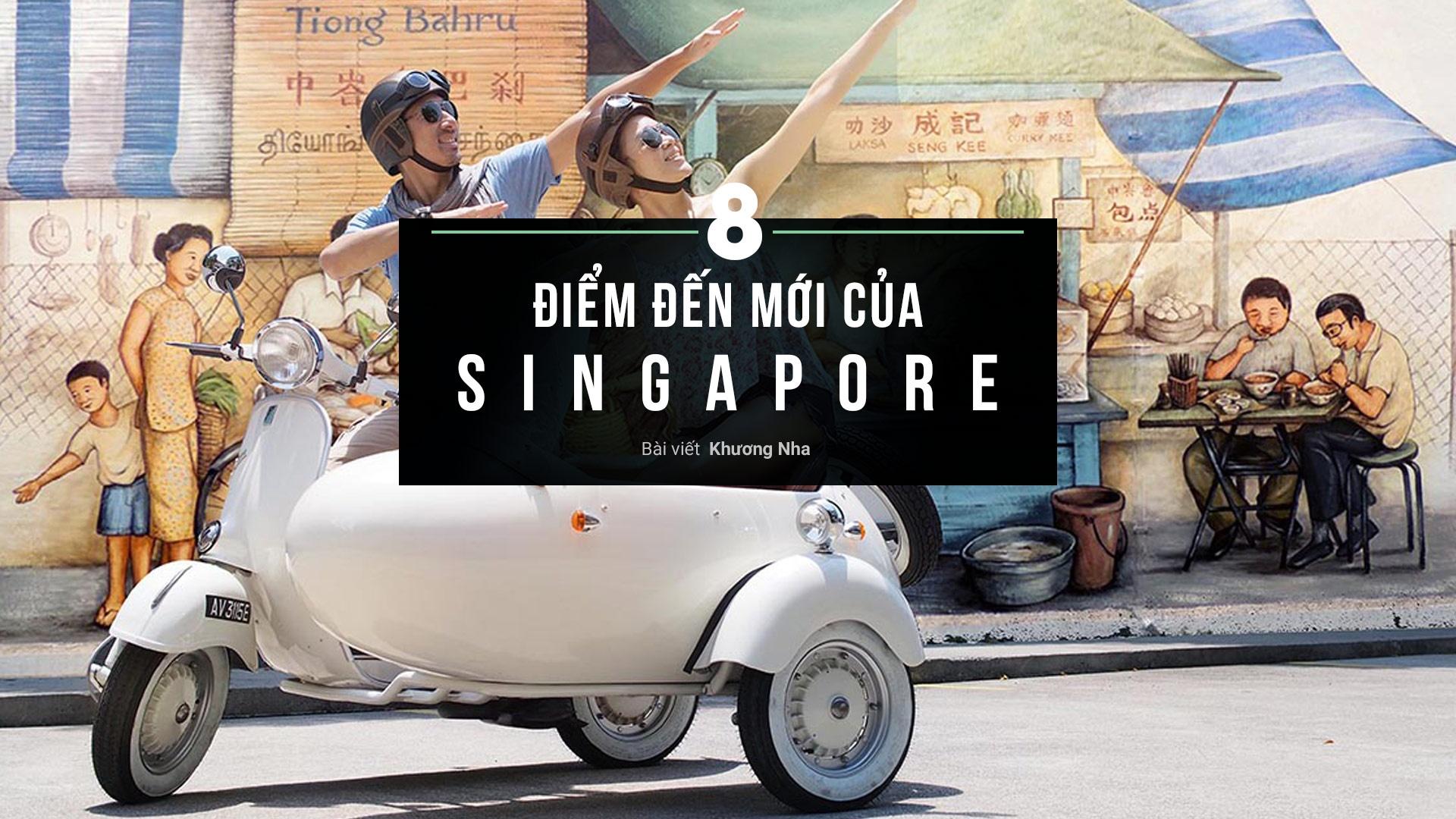 8 lua chon moi cho hanh trinh kham pha Singapore hinh anh 1