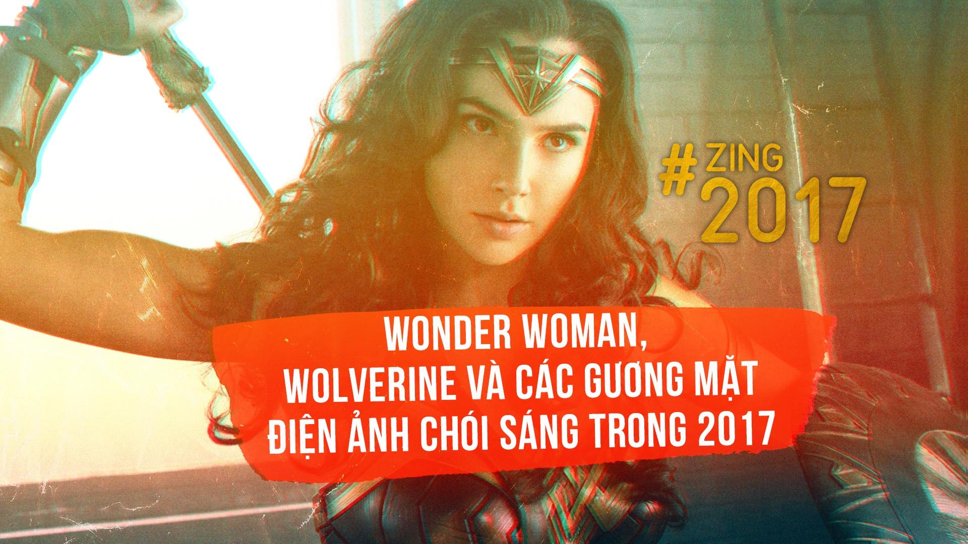 Wonder Woman, Wolverine va cac guong mat dien anh choi sang trong 2017 hinh anh 1