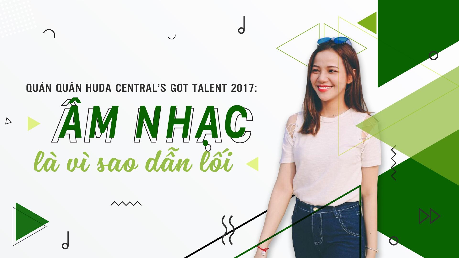 Quan quan Huda Central's Got Talent 2017: 'Am nhac la vi sao dan loi' hinh anh 2