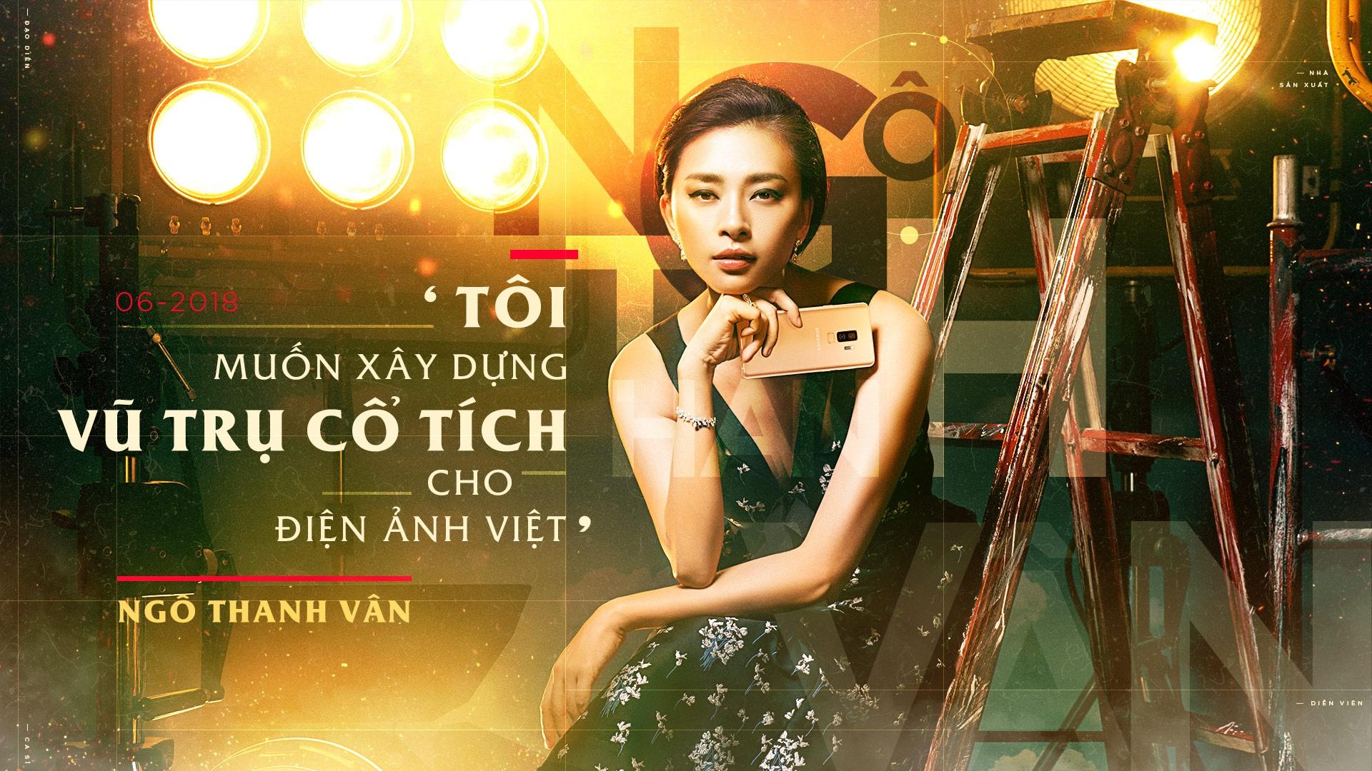 Ngo Thanh Van: 'Toi muon xay dung vu tru co tich cho dien anh Viet' hinh anh 2