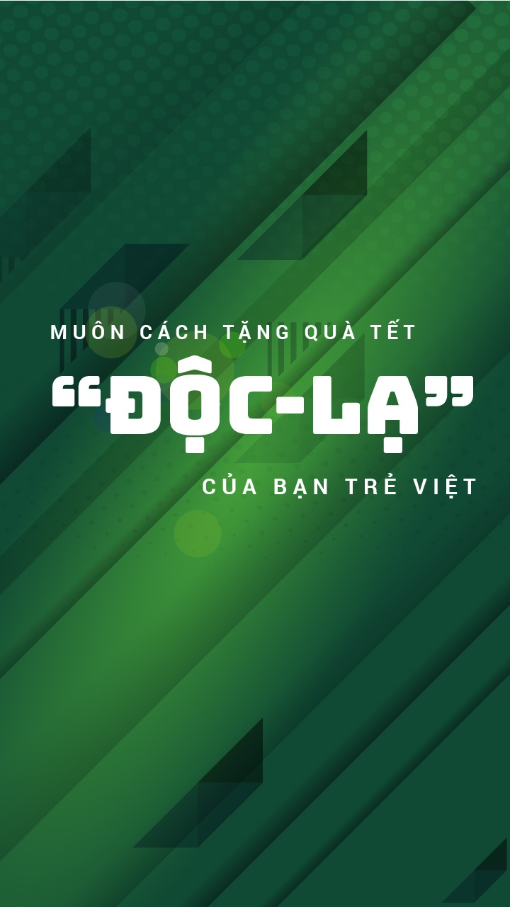 Muon cach tang qua Tet 'doc - la' cua ban tre Viet hinh anh 1