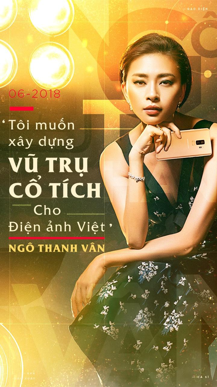 Ngo Thanh Van: 'Toi muon xay dung vu tru co tich cho dien anh Viet' hinh anh 1