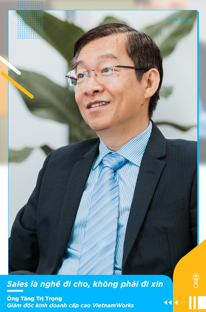 Giam doc KD VietnamWorks: 'Sales khong phai nghe di xin, ma la di cho' hinh anh 3
