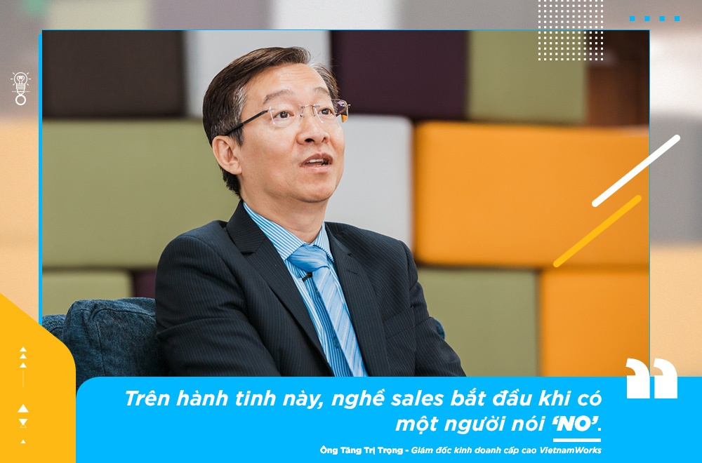 Giam doc KD VietnamWorks: 'Sales khong phai nghe di xin, ma la di cho' hinh anh 2