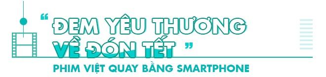 Lam phim tren smartphone o Viet Nam - chuyen kho trong… tam tay hinh anh 6
