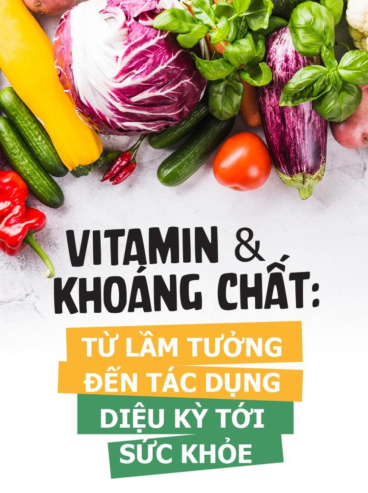 Vitamin va khoang chat: Tu lam tuong den tac dung dieu ky toi suc khoe hinh anh 1
