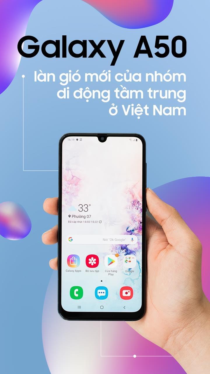 Galaxy A50 - lan gio moi cua nhom di dong tam trung o Viet Nam hinh anh 1